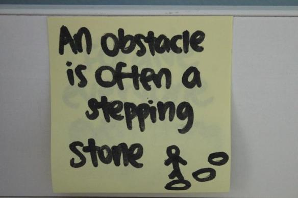 An obstacle is often a stepping stone