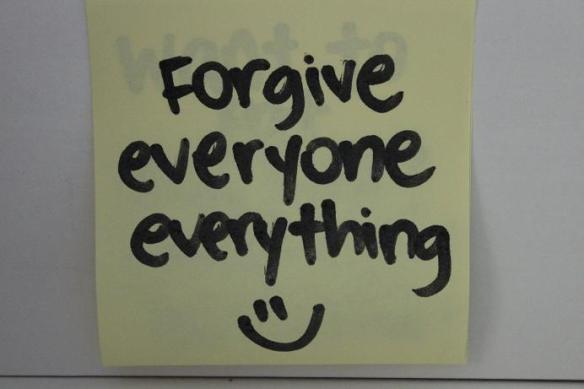 Forgive Everyone Everything
