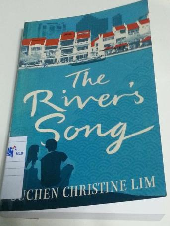 The River's Song by Suchen Christine Lim