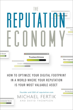 The Reputation Economy by Michael Fertik