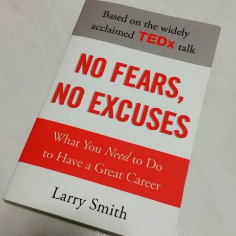 No Fears, No Excuses by Larry Smith