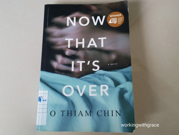 now that it's over o thiam chin