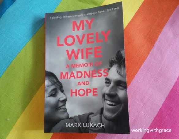 My Lovely Wife by Mark Lukach
